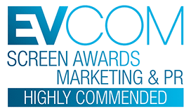 EVCOM Highly Commended Award in Marketing & PR for a video production
