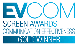 EVCOM Gold Award in Communication Effectiveness for a video production
